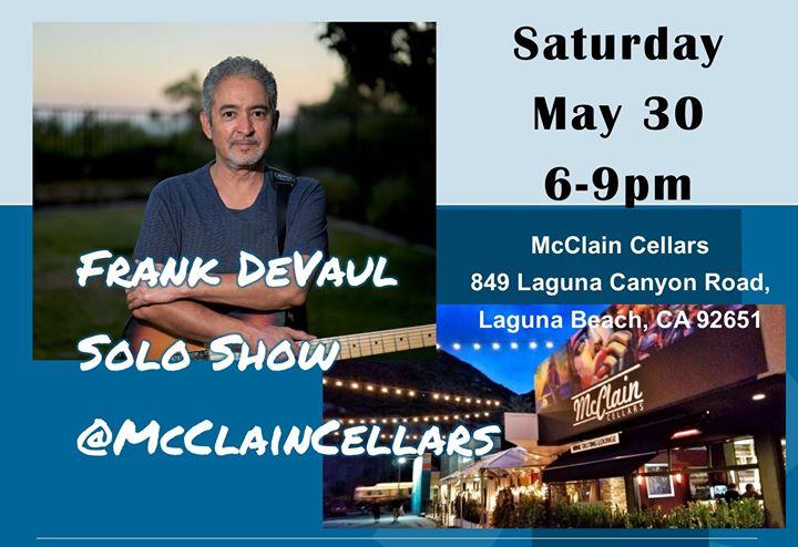 Frank DeVaul @McClain Cellars – Laguna Beach